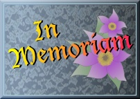 In Memoriam ... classmates, teachers, mentors and role models from our past